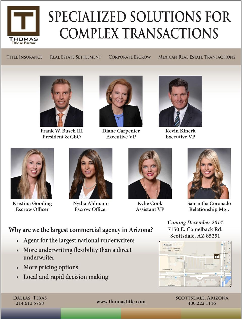 Samantha Coronado Relationship Mgr. Why are we the largest commercial agency in Arizona?