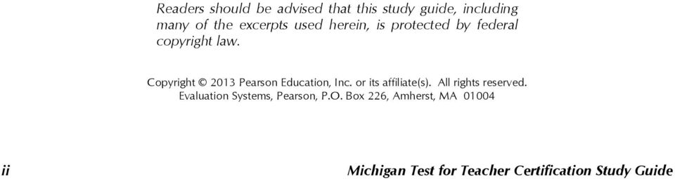 Copyright 2013 Pearson Education, Inc. or its affiliate(s). All rights reserved.