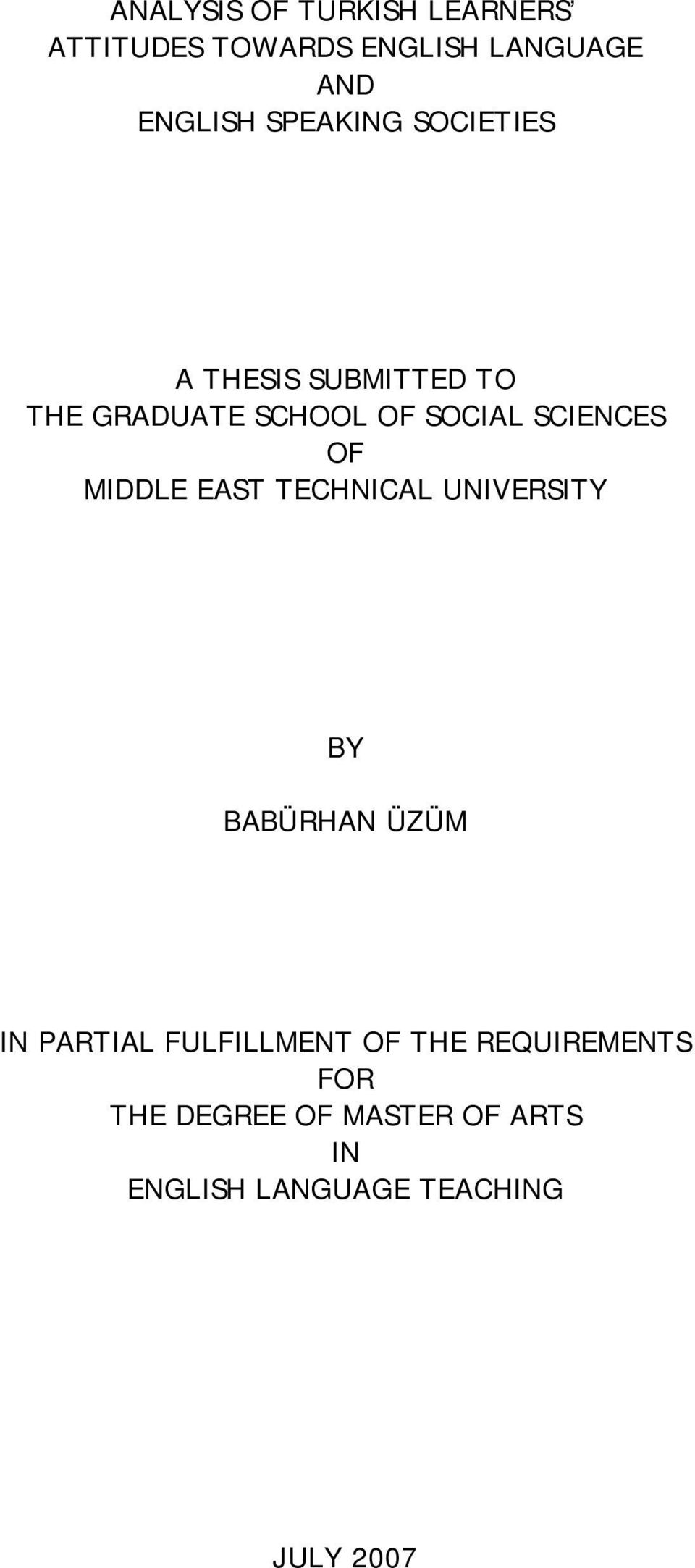 OF MIDDLE EAST TECHNICAL UNIVERSITY BY BABÜRHAN ÜZÜM IN PARTIAL FULFILLMENT OF