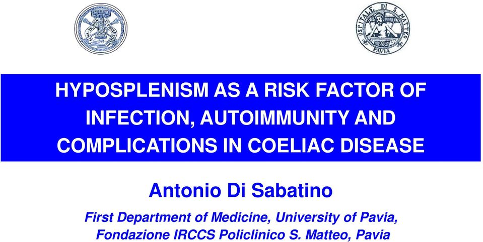 Antonio Di Sabatino First Department of Medicine,