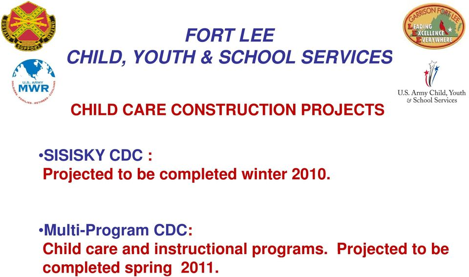 2010. Multi-Program CDC: Child care and