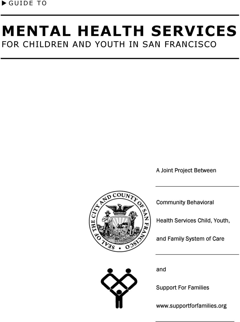Behavioral Health Services Child, Youth, and Family