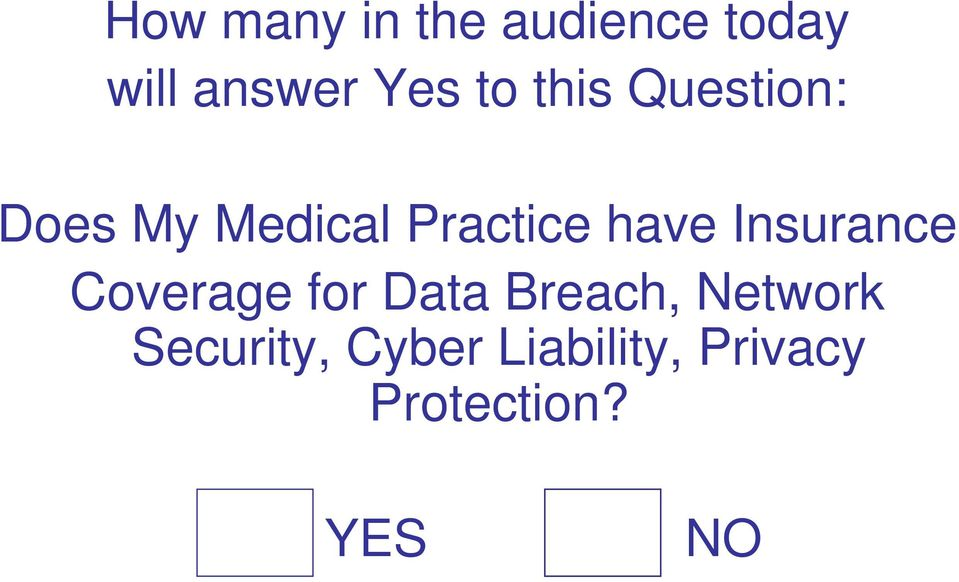 Insurance Coverage for Data Breach, Network