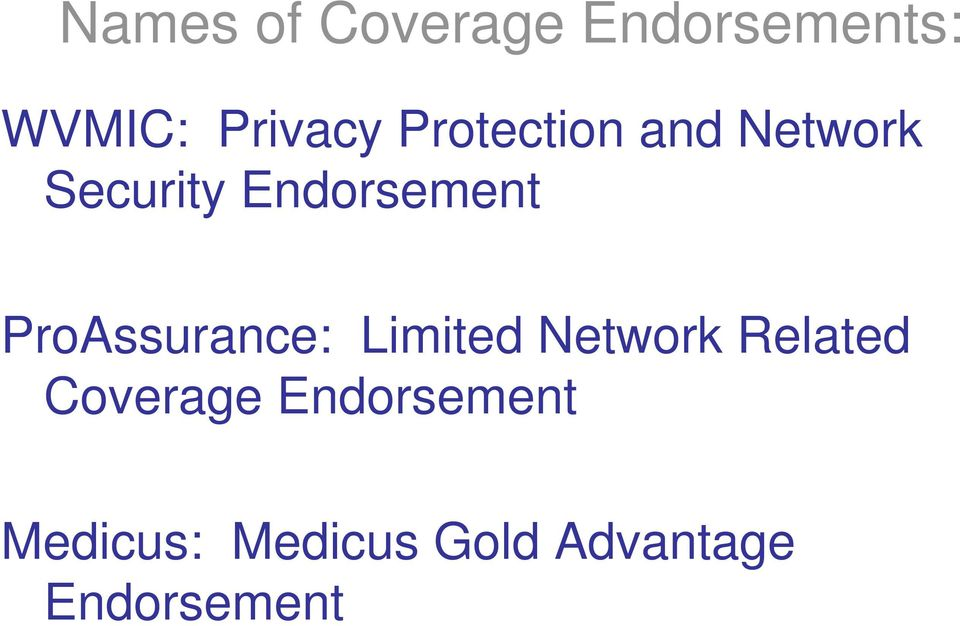ProAssurance: Limited Network Related Coverage