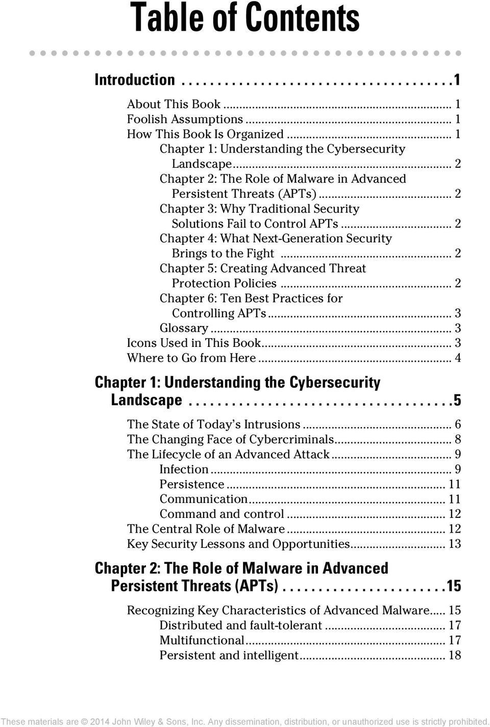 .. 2 Chapter 4: What Next-Generation Security Brings to the Fight... 2 Chapter 5: Creating Advanced Threat Protection Policies... 2 Chapter 6: Ten Best Practices for Controlling APTs... 3 Glossary.