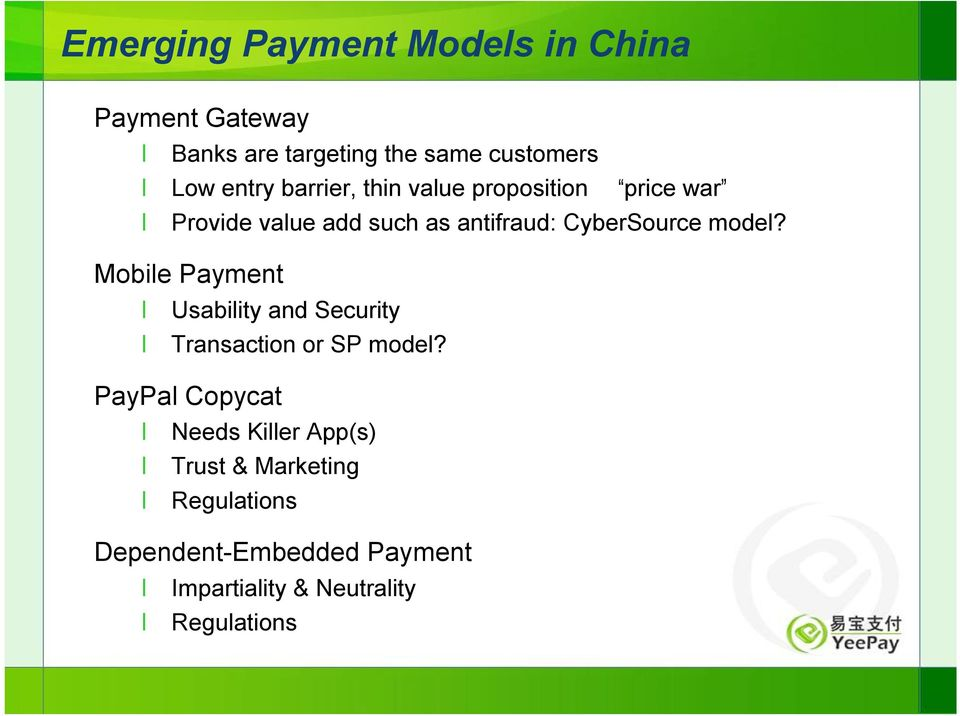 model? Mobile Payment Usability and Security Transaction or SP model?