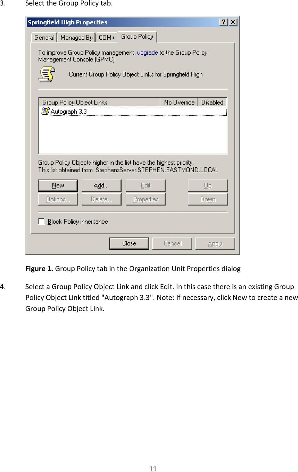 Select a Group Policy Object Link and click Edit.