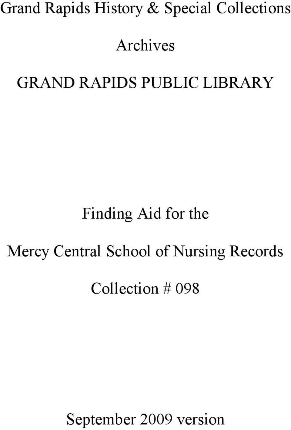 Aid for the Mercy Central School of Nursing