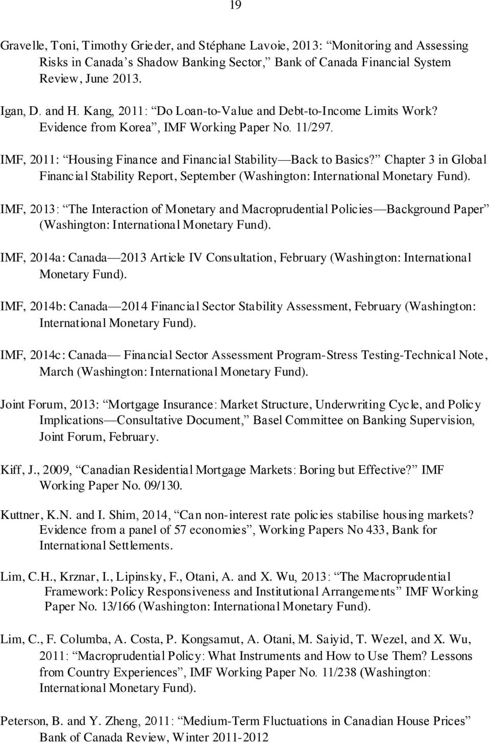 Chapter 3 in Global Financial Stability Report, September (Washington: International Monetary Fund).