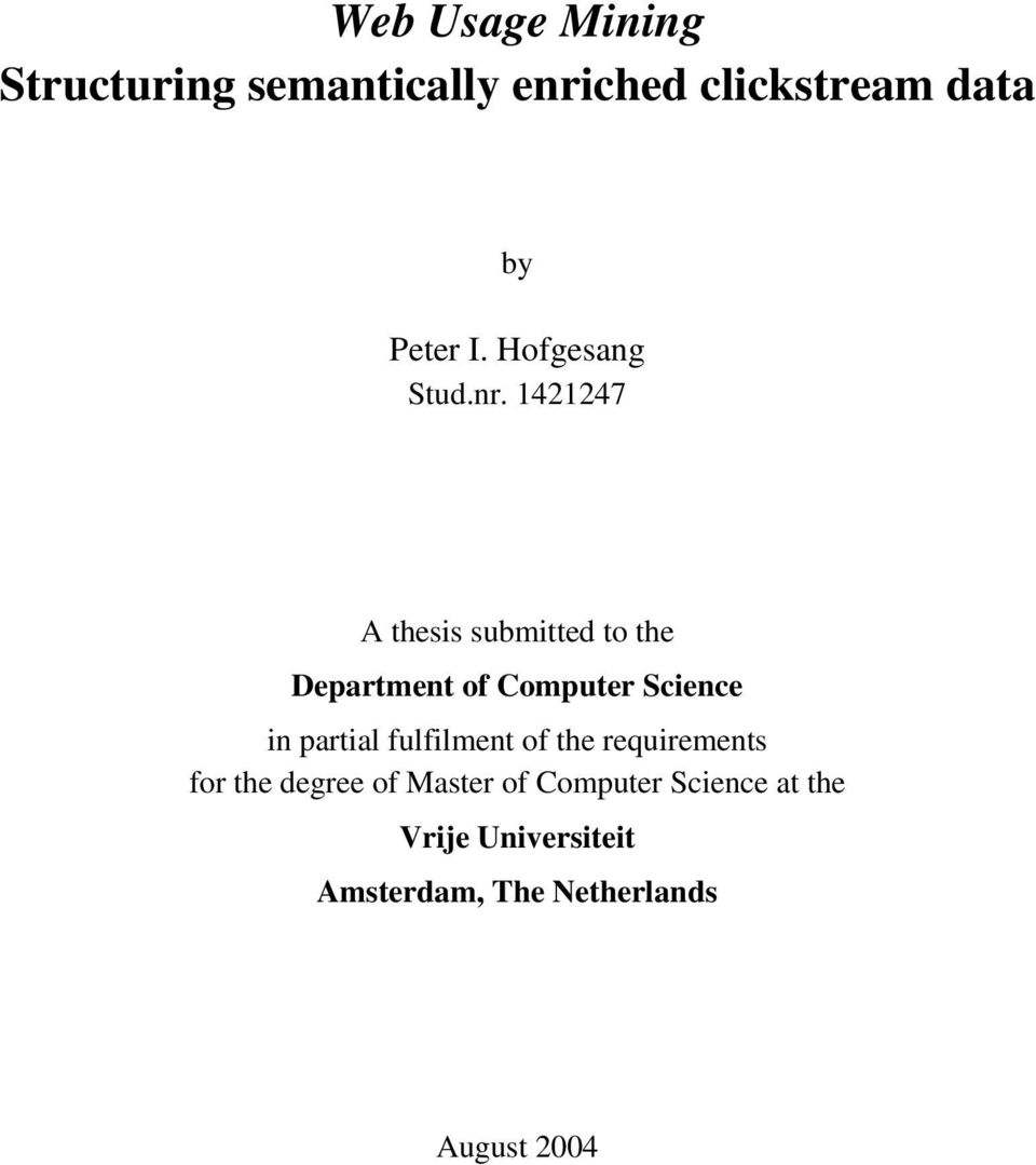 1421247 A thesis submitted to the Department of Computer Science in partial