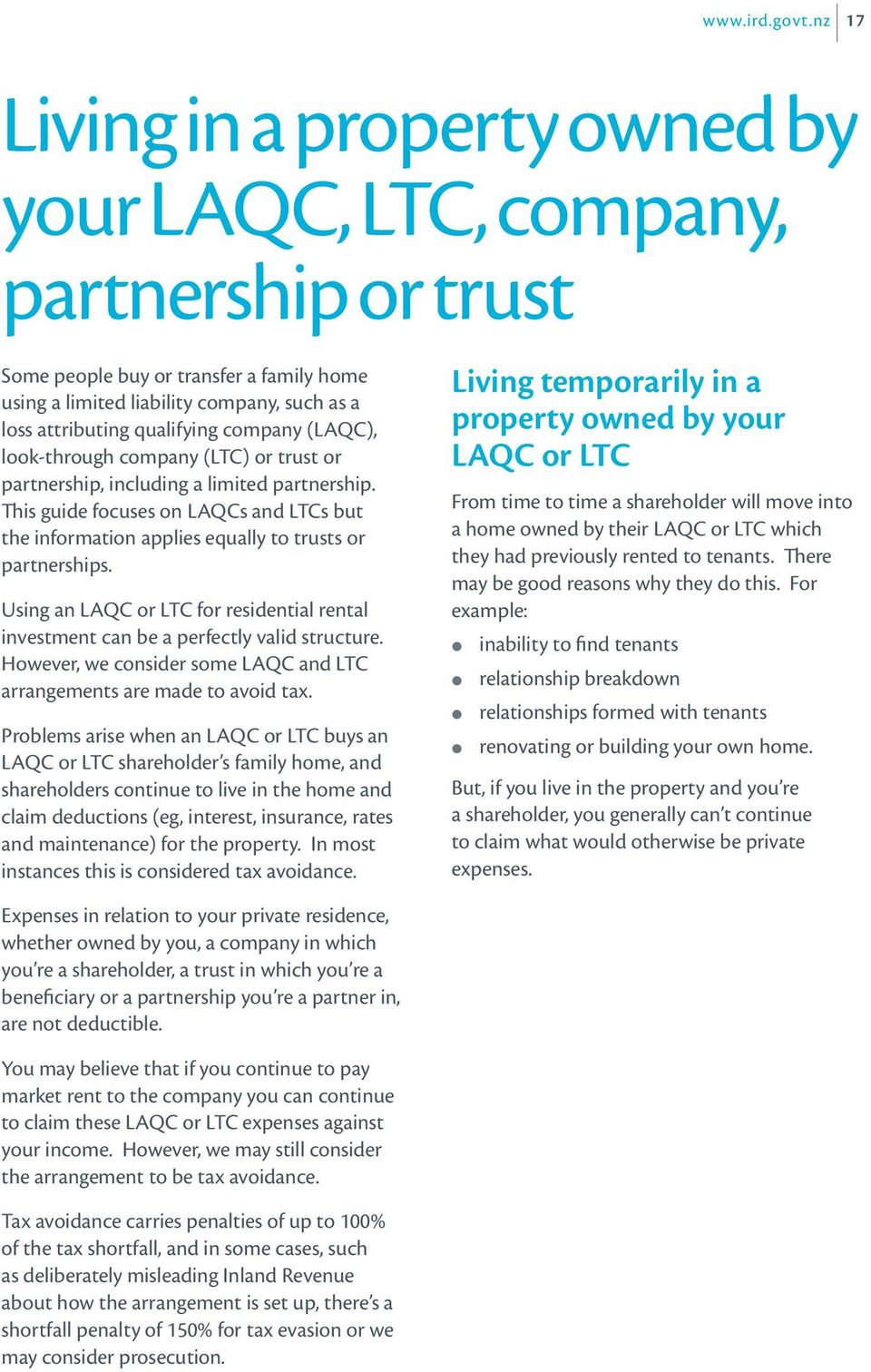 company (LAQC), look-through company (LTC) or trust or partnership, including a limited partnership. This guide focuses on LAQCs and LTCs but the information applies equally to trusts or partnerships.