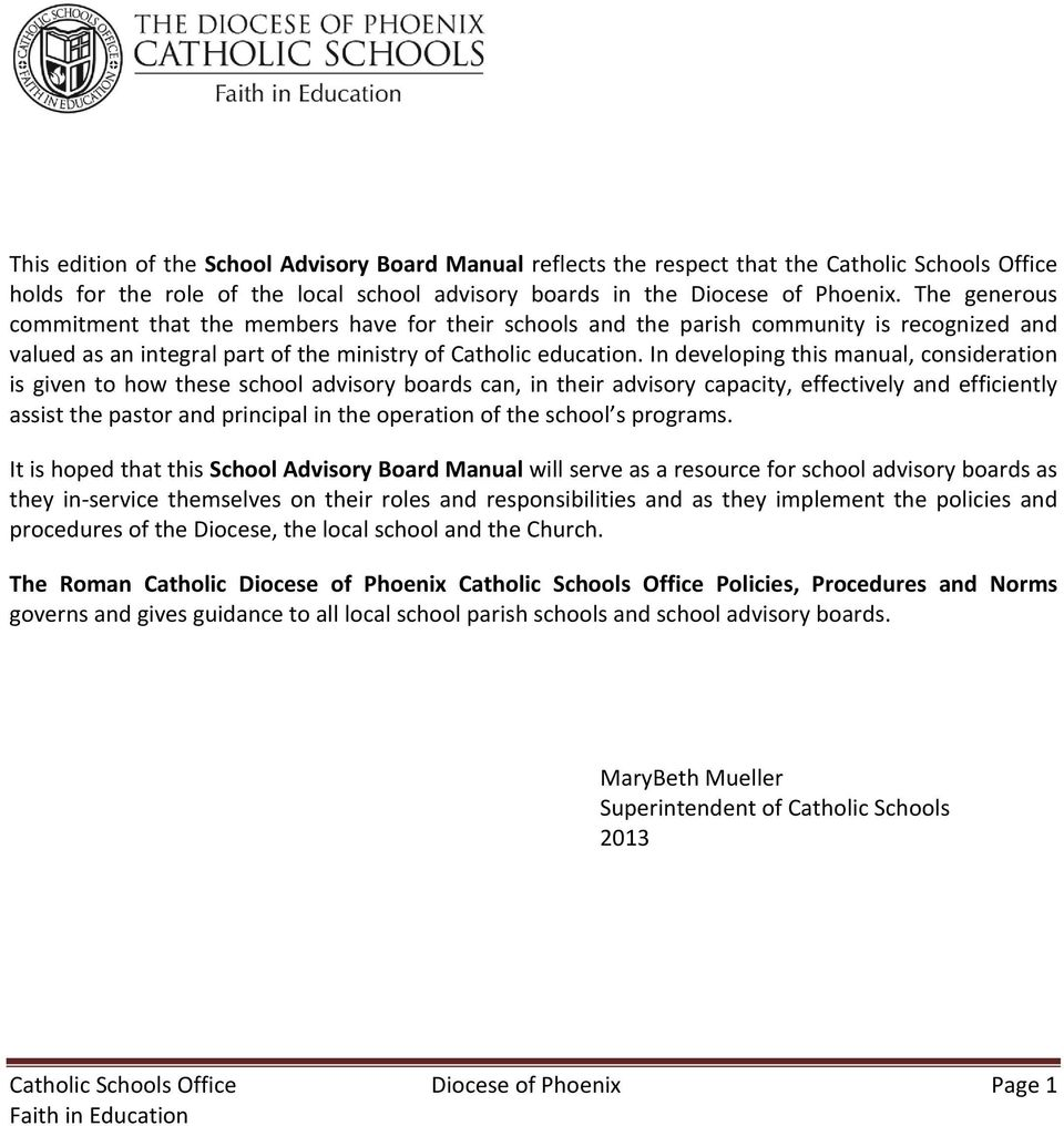 In developing this manual, consideration is given to how these school  advisory boards can,