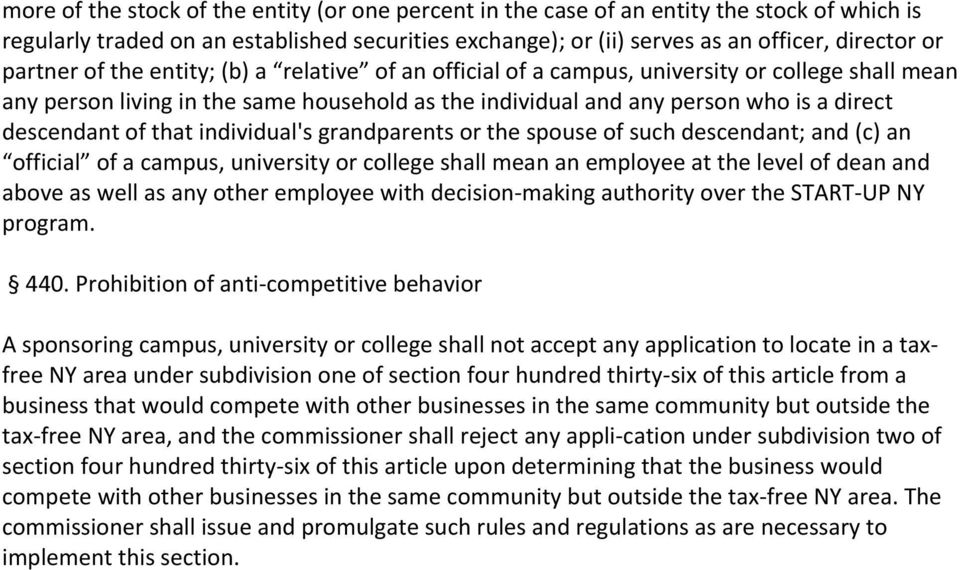 of that individual's grandparents or the spouse of such descendant; and (c) an official of a campus, university or college shall mean an employee at the level of dean and above as well as any other