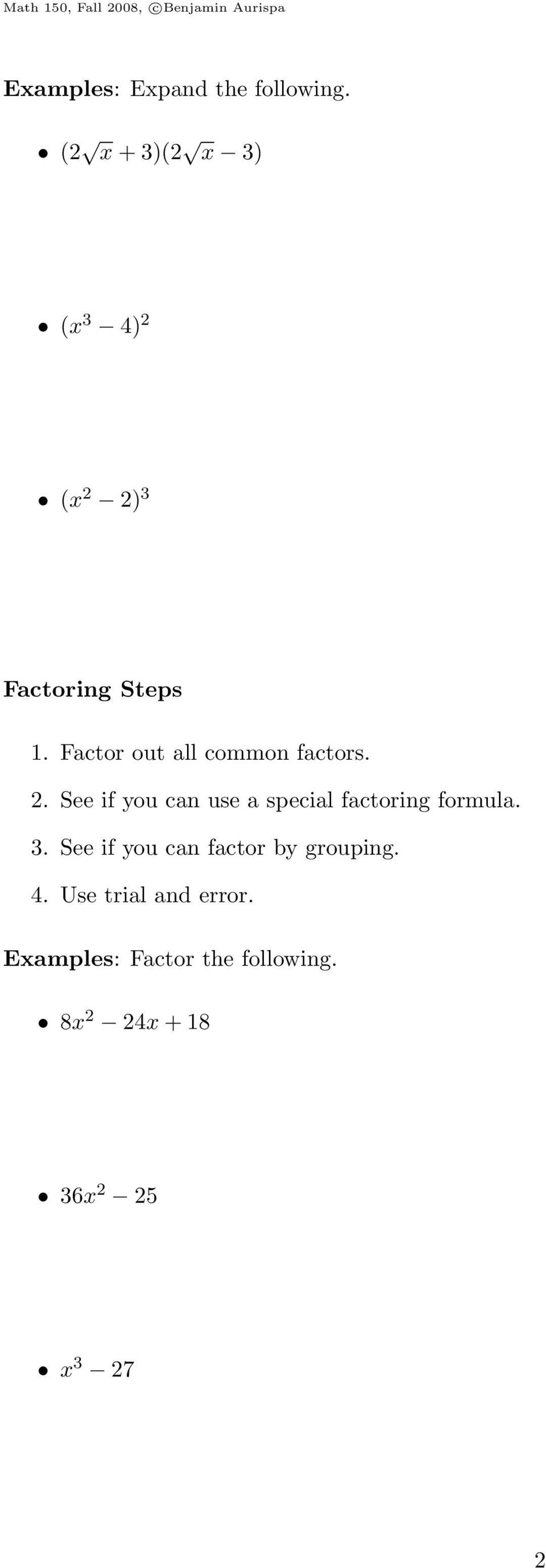 Factor out all common factors. 2.