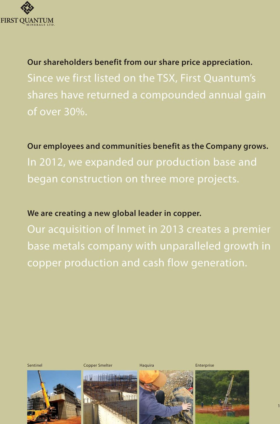 Our employees and communities benefit as the Company grows.