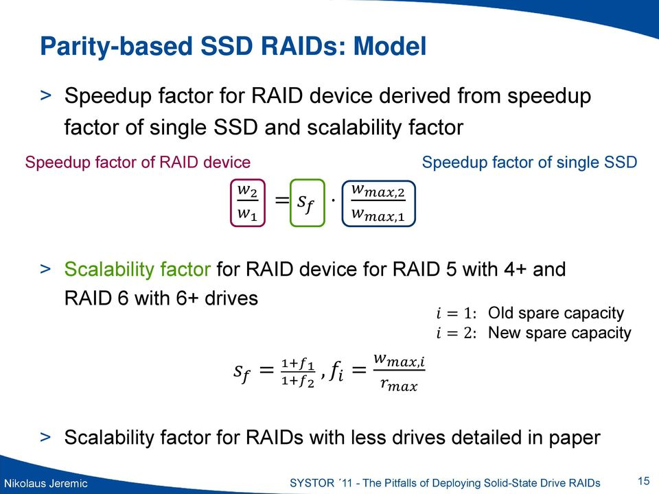 device for RAID 5 with 4+ and RAID 6 with 6+ drives,, 1: Old spare capacity 2: New spare capacity > Scalability