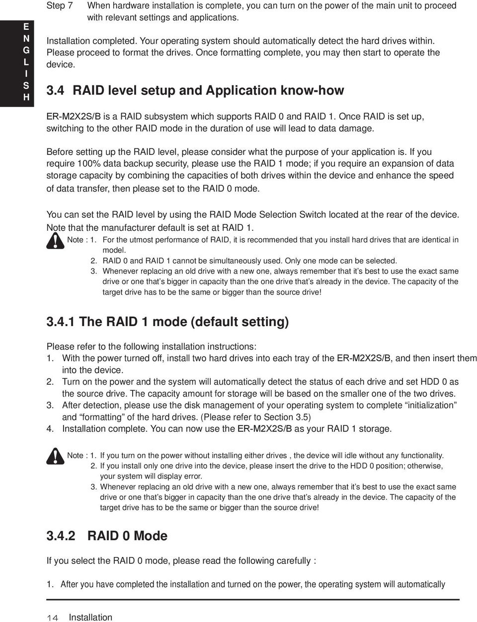 4 RAD level setup and Application know-how ER-M2X2/B is a RAD subsystem which supports RAD 0 and RAD 1.