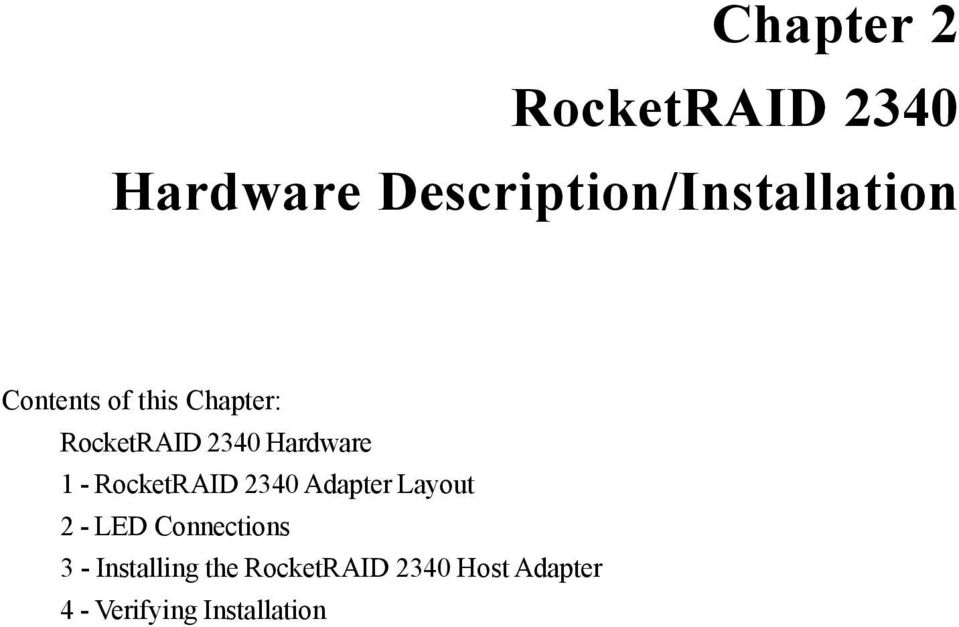 RocketRAID 2340 Adapter Layout 2 - LED Connections 3 -
