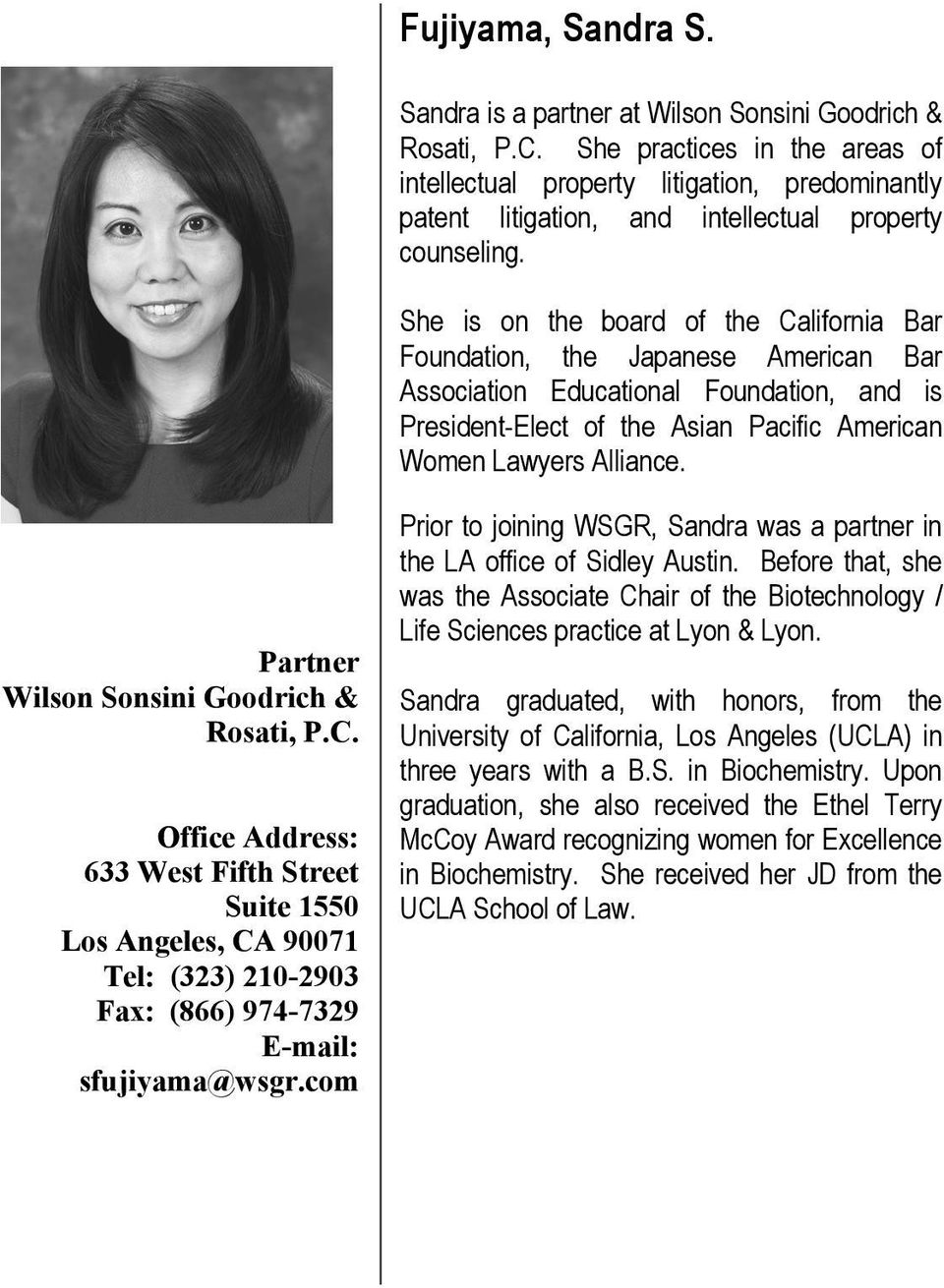 She practices in areas intellectual property litigation, predominantly patent She is litigation, on board intellectual California property Bar counseling.