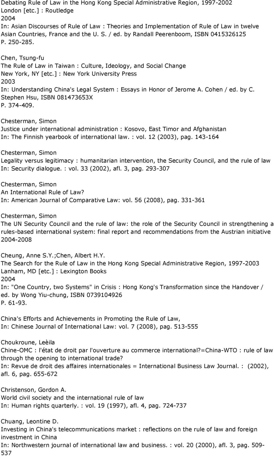 Chen, Tsung-fu The Rule of Law in Taiwan : Culture, Ideology, and Social Change New York, NY [etc.