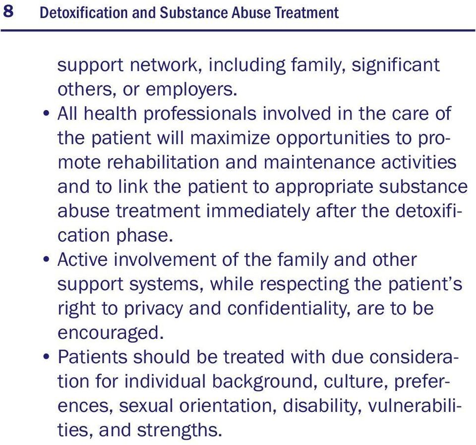 appropriate substance abuse treatment immediately after the detoxification phase.