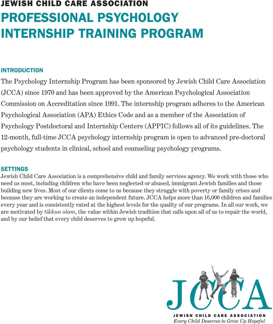 The internship program adheres to the American Psychological Association (APA) Ethics Code and as a member of the Association of Psychology Postdoctoral and Internship Centers (APPIC) follows all of