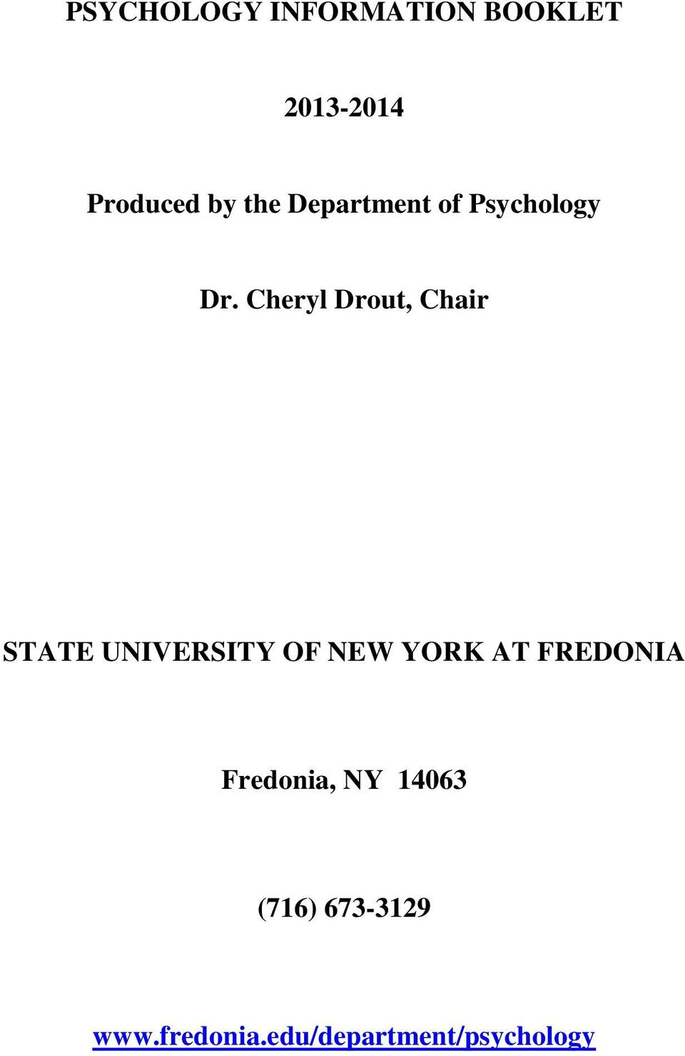 Cheryl Drout, Chair STATE UNIVERSITY OF NEW YORK AT