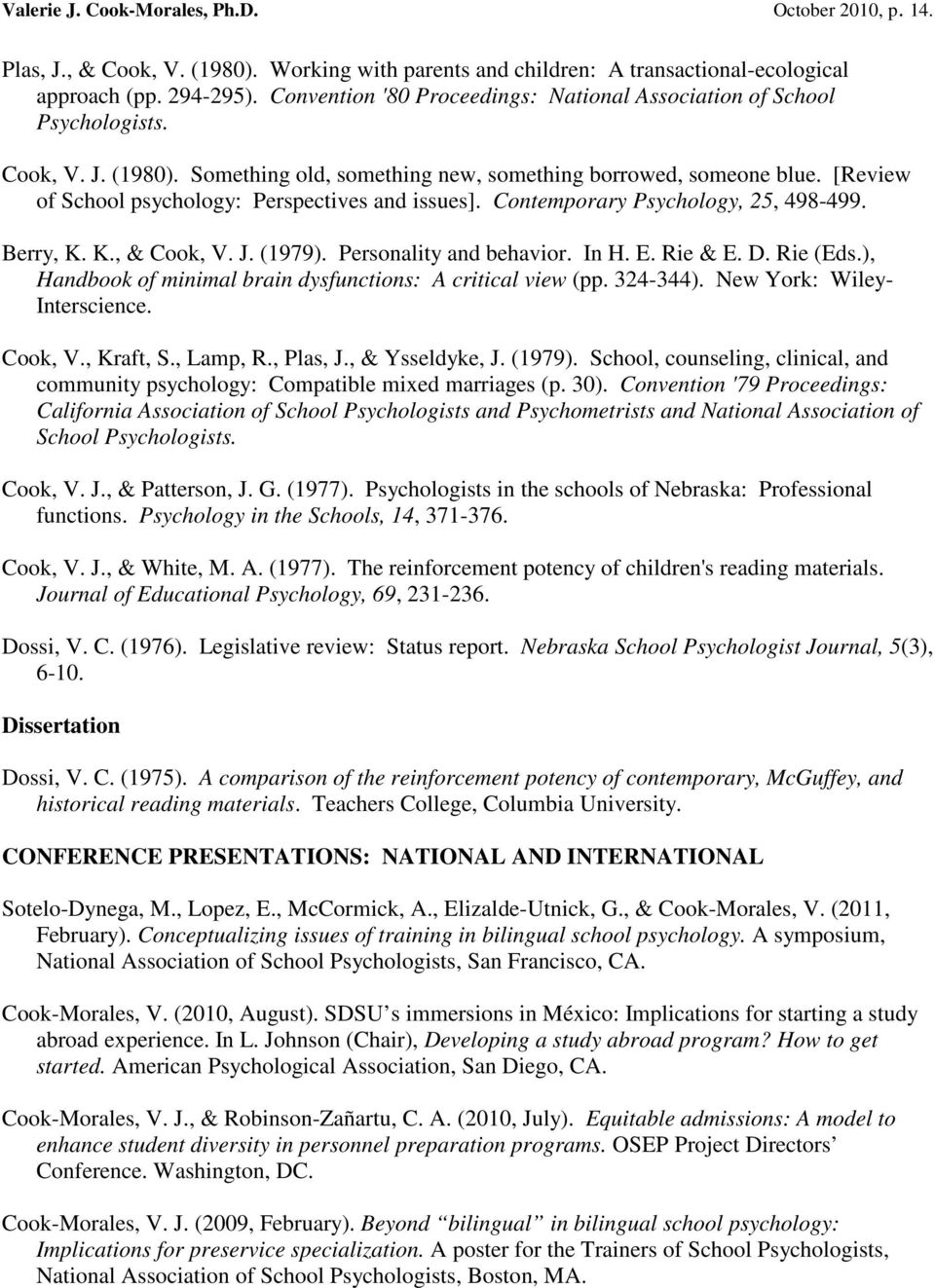 [Review of School psychology: Perspectives and issues]. Contemporary Psychology, 25, 498-499. Berry, K. K., & Cook, V. J. (1979). Personality and behavior. In H. E. Rie & E. D. Rie (Eds.