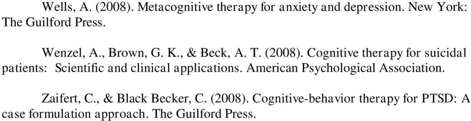 Cognitive therapy for suicidal patients: Scientific and clinical applications.