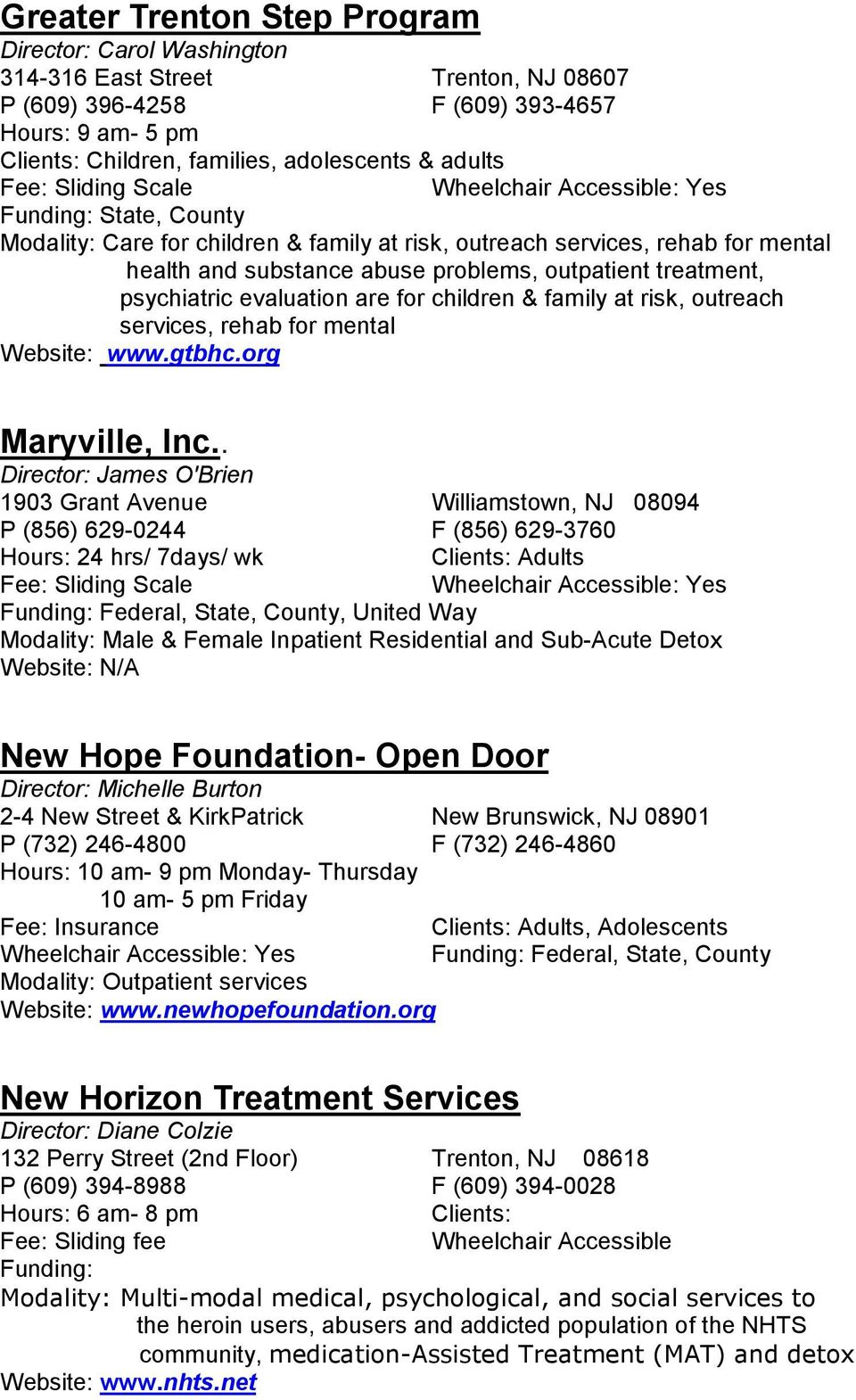 children & family at risk, outreach services, rehab for mental Website: www.gtbhc.org Maryville, Inc.