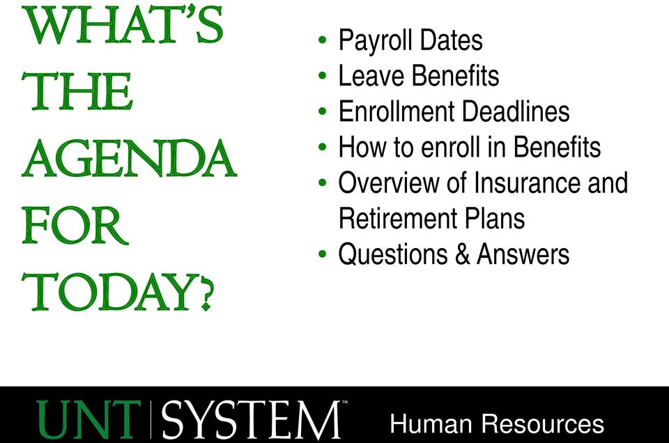 Deadlines How to enroll in Benefits