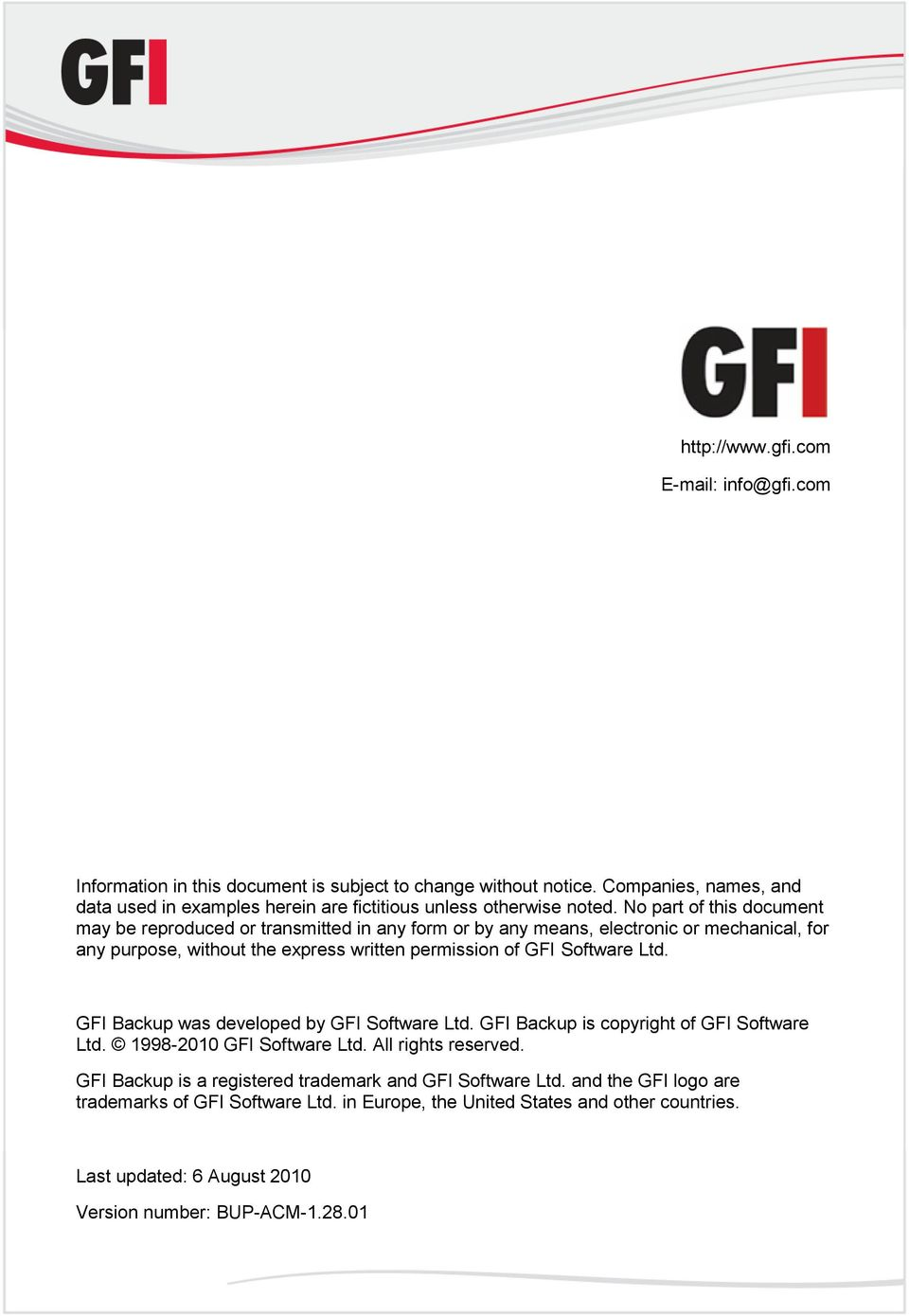 No part of this document may be reproduced or transmitted in any form or by any means, electronic or mechanical, for any purpose, without the express written permission of GFI Software