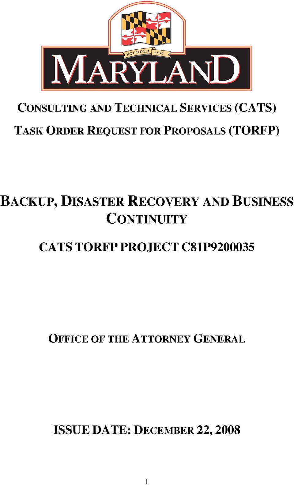 AND BUSINESS CONTINUITY CATS TORFP PROJECT C81P9200035