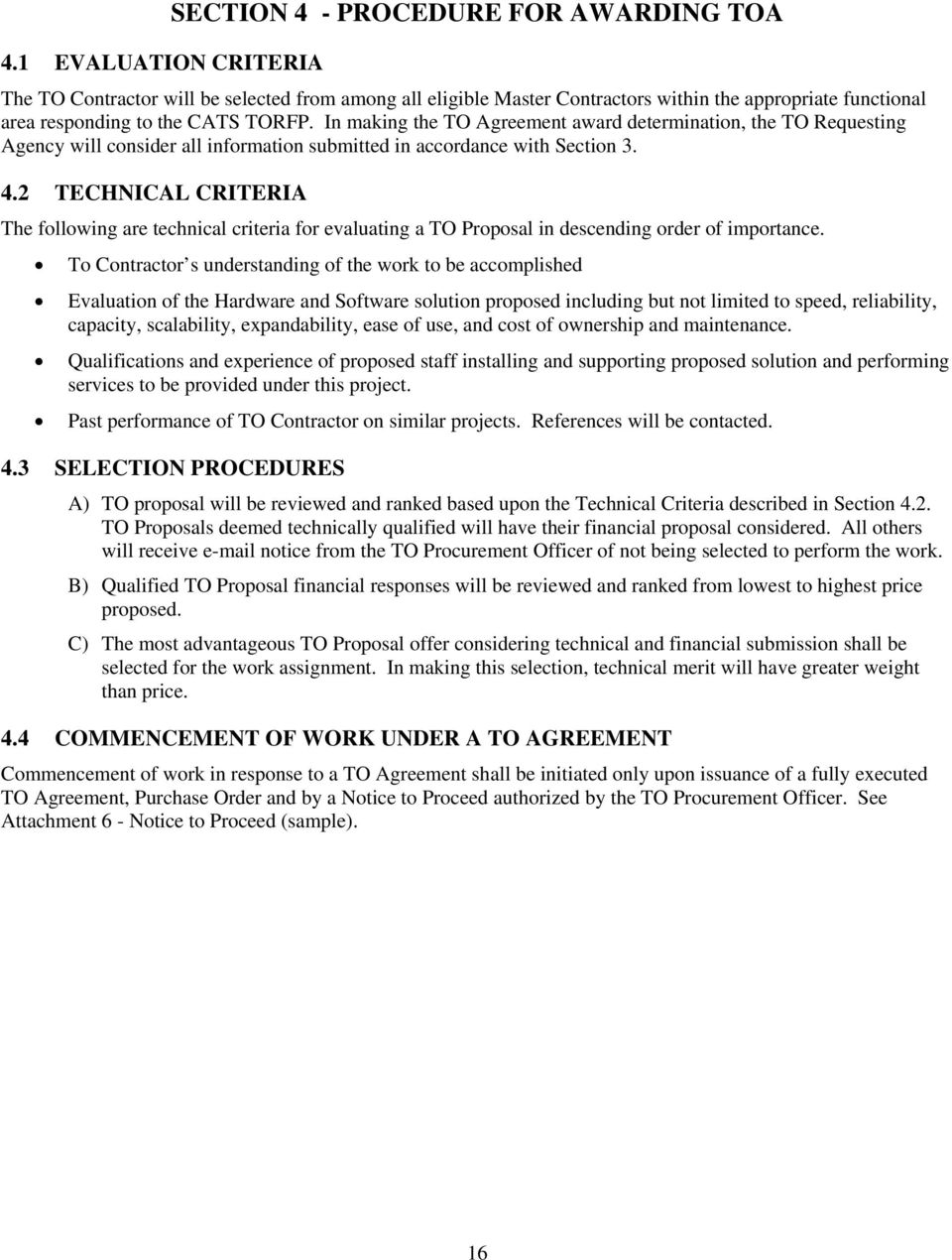 2 TECHNICAL CRITERIA The following are technical criteria for evaluating a TO Proposal in descending order of importance.