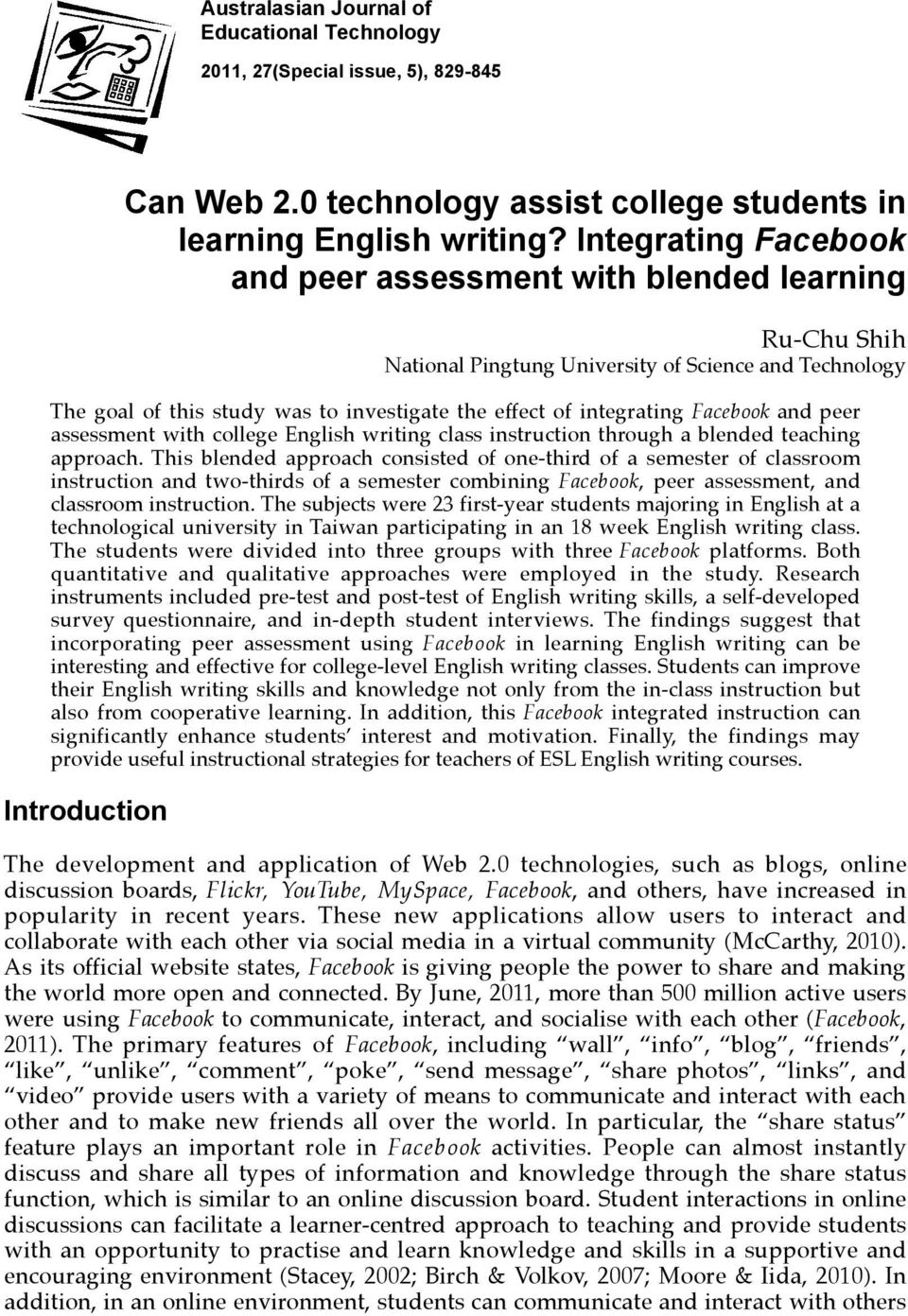Facebook and peer assessment with college English writing class instruction through a blended teaching approach.
