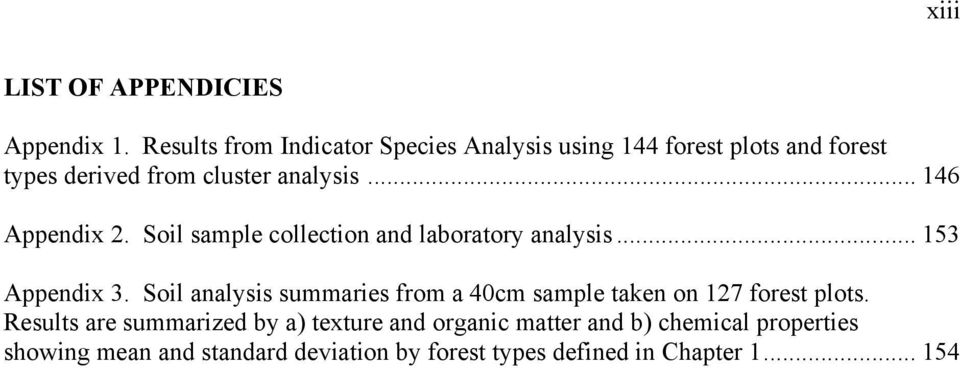 .. 146 Appendix 2. Soil sample collection and laboratory analysis... 153 Appendix 3.