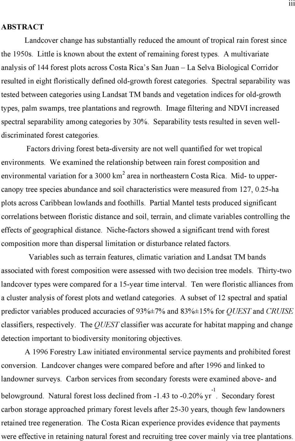 Spectral separability was tested between categories using Landsat TM bands and vegetation indices for old-growth types, palm swamps, tree plantations and regrowth.