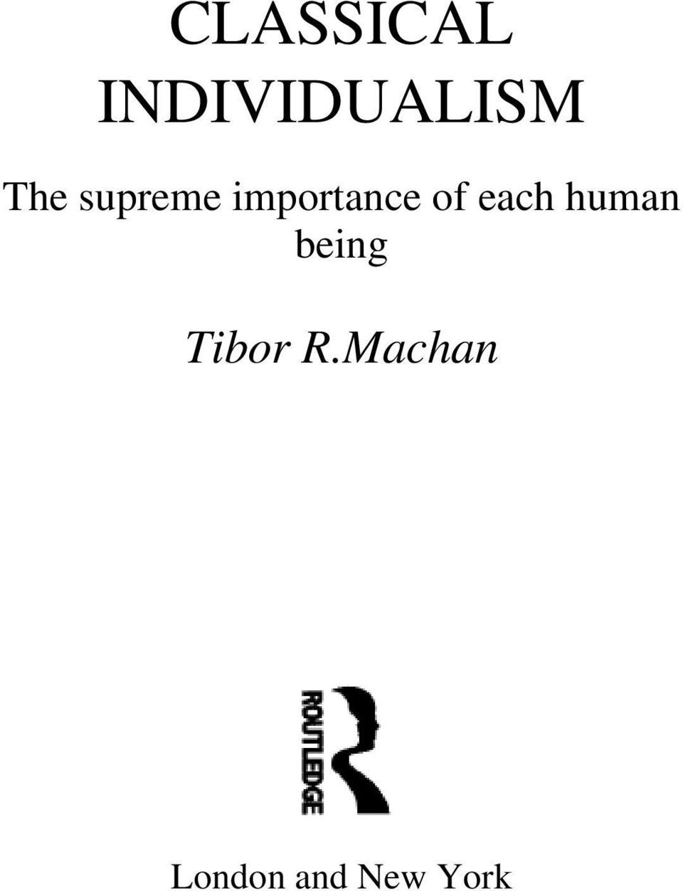 each human being Tibor R.