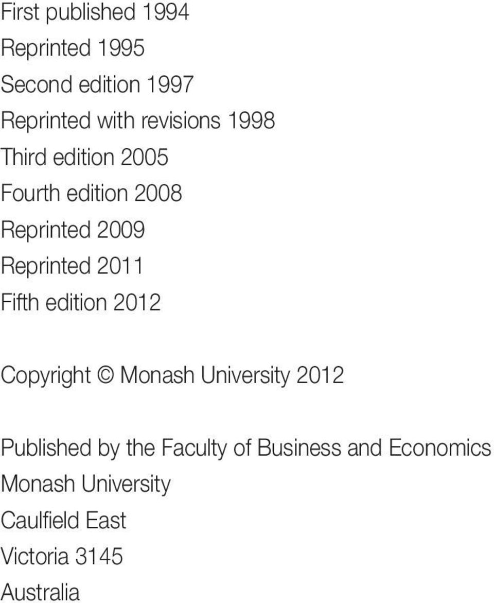 2011 Fifth edition 2012 Copyright Monash University 2012 Published by the