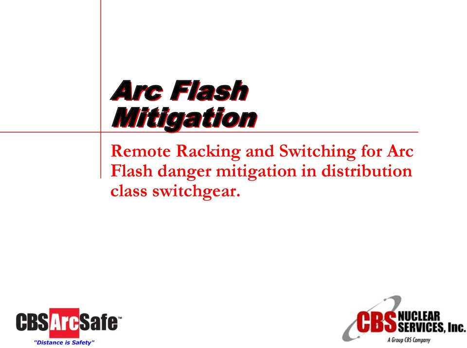 Arc Flash danger mitigation