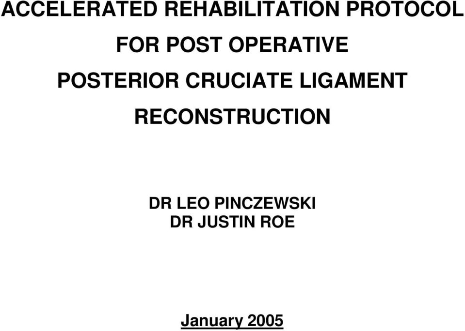 CRUCIATE LIGAMENT RECONSTRUCTION DR