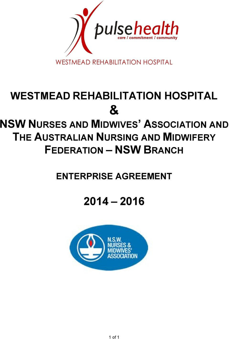 ASSOCIATION AND THE AUSTRALIAN NURSING AND