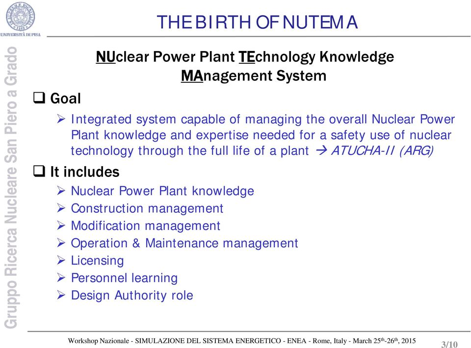technology through the full life of a plant ATUCHA-II (ARG) It includes Power Plant knowledge Construction
