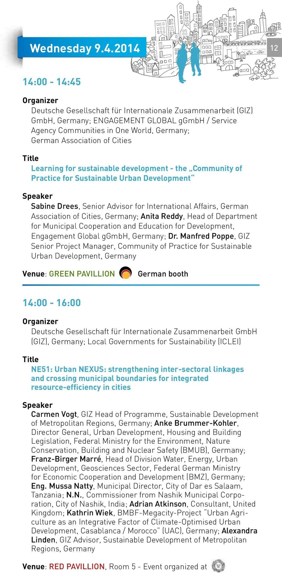 Cities Learning for sustainable development - the Community of Practice for Sustainable Urban Development Sabine Drees, Senior Advisor for International Affairs, German Association of Cities,