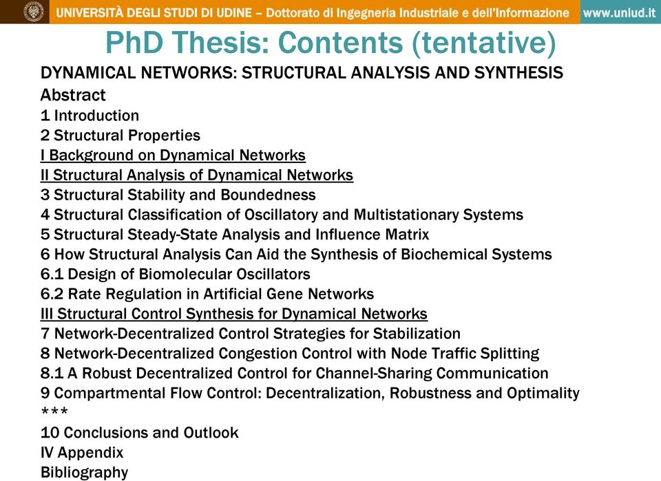 Structural Analysis Can Aid the Synthesis of Biochemical Systems 6.1 Design of Biomolecular Oscillators 6.