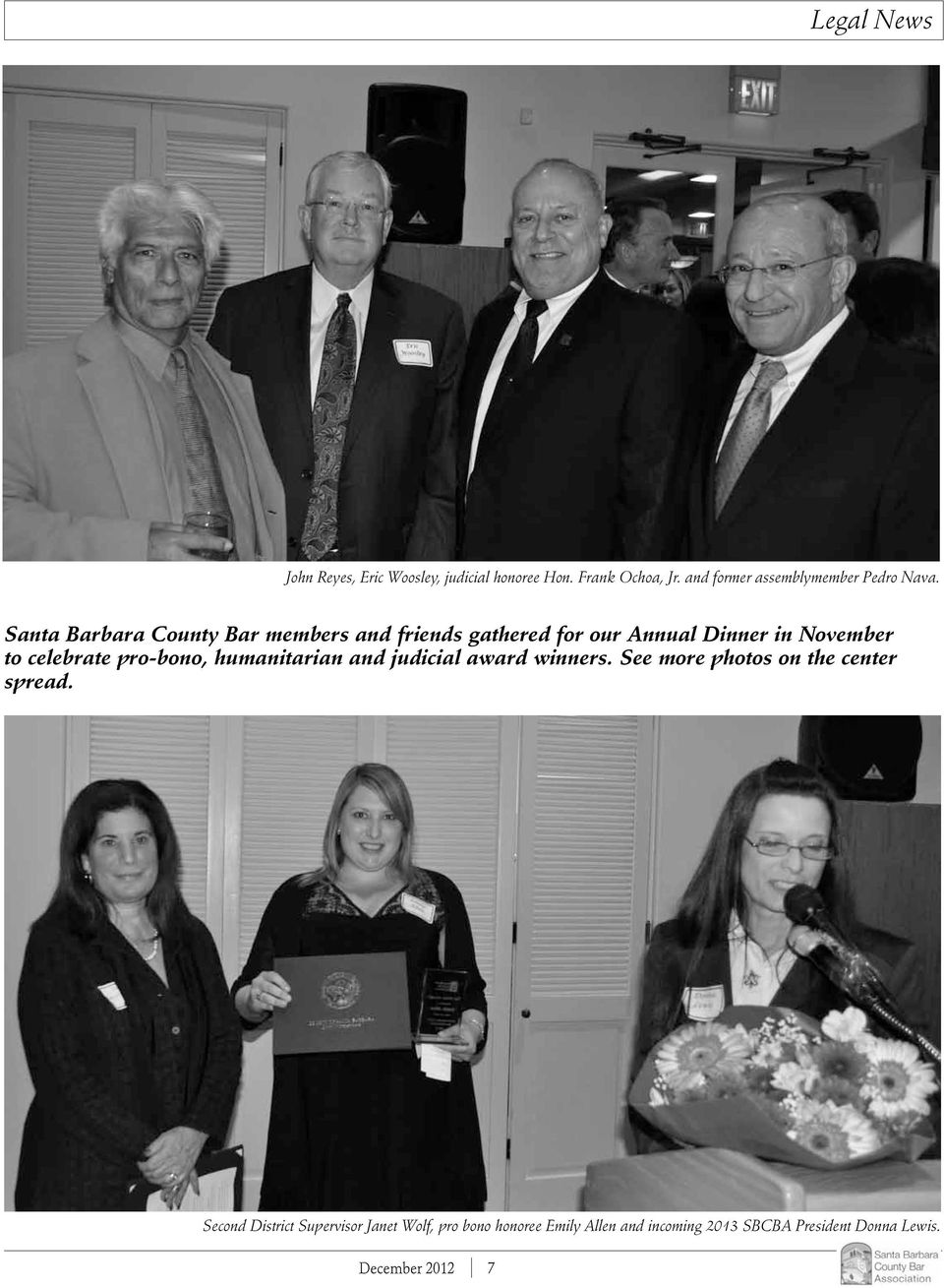 Santa Barbara County Bar members and friends gathered for our Annual Dinner in November to celebrate