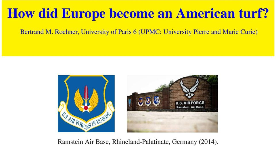 Roehner, University of Paris 6 (UPMC: