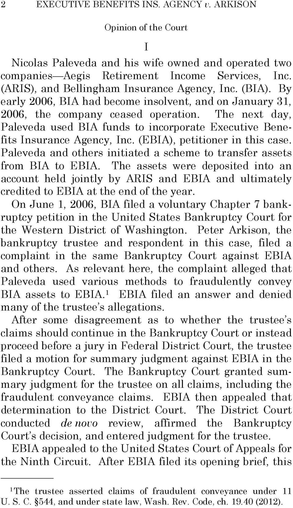 (EBIA), petitioner in this case. Paleveda and others initiated a scheme to transfer assets from BIA to EBIA.