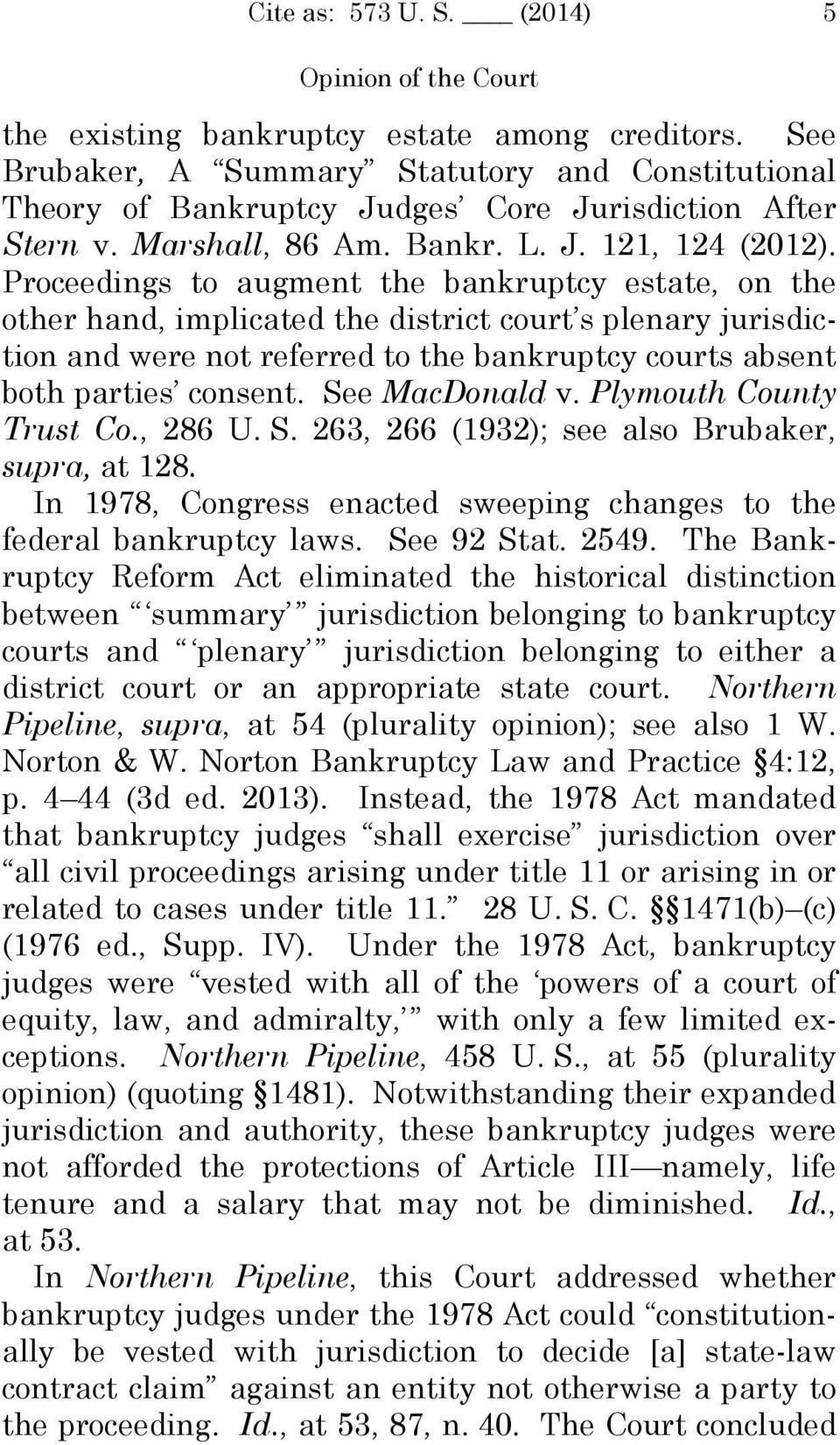Proceedings to augment the bankruptcy estate, on the other hand, implicated the district court s plenary jurisdiction and were not referred to the bankruptcy courts absent both parties consent.