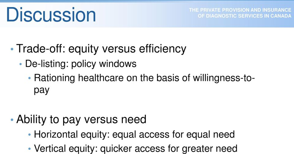 willingness-topay Ability to pay versus need Horizontal
